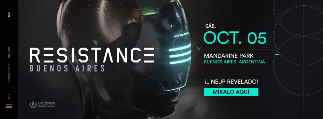 Conoce el Lineup de RESISTANCE Buenos Aires