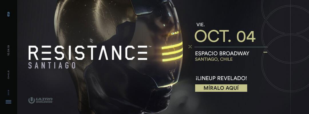 Conoce el Lineup de RESISTANCE Santiago